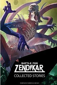 Battle for Zendikar: Collected Stories