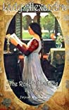 Lady Alexandra (The Rose & The Ring #4)