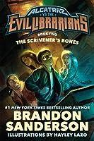 The Scrivener's Bones (Alcatraz, #2)