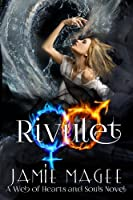 Rivulet (Insight #7; Rivulet #1; Web of Hearts and Souls #11)