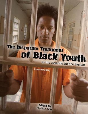 The Disparate Treatment of Black Youth in the Juvenile Justice System