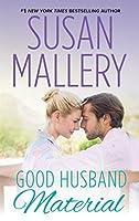 Good Husband Material (Hometown Heartbreakers #8)