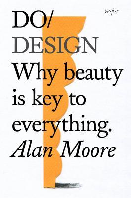 Do Beauty by Alan  Moore