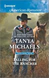 Falling for the Rancher (Cupid's Bow, Texas #2)