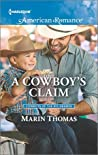 A Cowboy's Claim (Cowboys of the Rio Grande, #3)