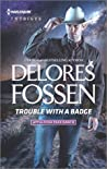 Trouble with a Badge (Appaloosa Pass Ranch #3)