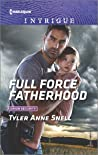 Full Force Fatherhood (Orion Security #2)