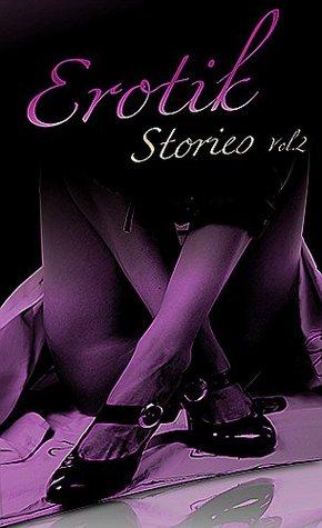 Erotik Storys Band 2 Mehrere Autoren