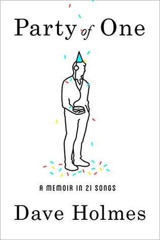 Party of One: A Memoir in 21 Songs