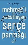 Mehmet'i Sakatlay...