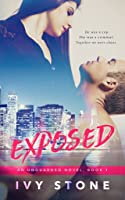 Exposed (Unguarded #1)