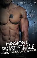 Mission 1 : Phase finale (Quand la mission se termine #1)