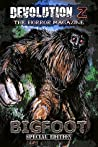 Devolution Z Bigfoot Special Edition: The Horror Magazine