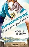 Boomerang - Küssen auf eigene Gefahr! (Boomerang, #2)