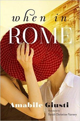 When in Rome by Amabile Giusti