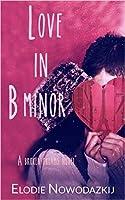 Love in B Minor (Broken Dreams: Jen & Lucas' Complete Story)