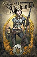 Lady Mechanika Volume 1 (Lady Mechanika, #0-5)