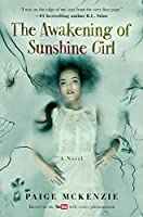 The Awakening of Sunshine Girl (The Haunting of Sunshine Girl #2)