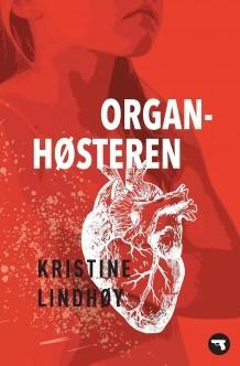 Organhøsteren by Kristine Lindhøy