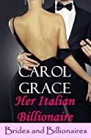 Her Italian Billionaire (The Billionaire Series, #1)