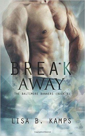 Break Away (The Baltimore Banners, #5)