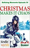 Christmas Makes it Chaos (Lei Crime; Defining Moments #4)
