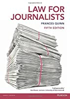 Law for Journalists: Uk Edition