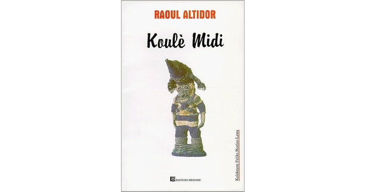 Koulè Midi by Raoul Altidor