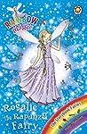 The Storybook Fairies: 162: Rosalie the Rapunzel Fairy (Rainbow Magic)