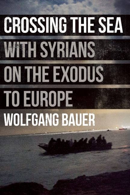 Crossing the Sea With Syrians on the Exodus to Europe