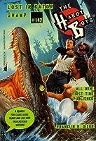 Lost in Gator Swamp (Hardy Boys Book 142)