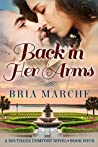 Back in Her Arms (Southern Comfort Series #4)