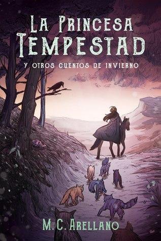 La Princesa Tempestad y otros cuentos de invierno