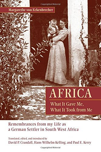 Book cover Africa What It Gave Me, What It Took from Me Remembrances from My Life as a German Settler in South West Africa