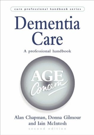 Dementia Care (Care Professional Handbook)