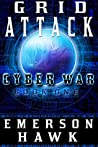 Grid Attack (Cyber War, #1)