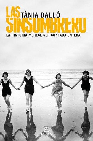 Las sinsombrero by Tània Balló