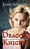 Dragon Knight (The Collegium, #3)