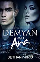 Demyan & Ana (The Russian Guns, #4)