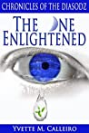 The One Enlightened (Chronicles of the Diasodz #2)