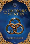 Les Trésors de Merlin (Le Secret des Druides, #2)
