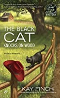 The Black Cat Knocks on Wood (Bad Luck Cat Mystery, #2)