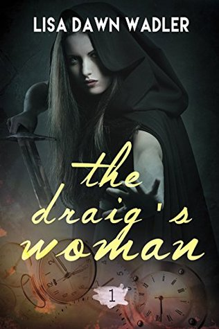 The Draig's Woman (Draig Clan, #1)