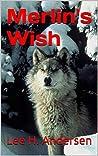Merlin's Wish