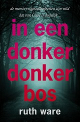 In een donker donker bos by Ruth Ware