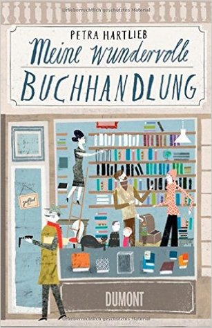 Meine wundervolle Buchhandlung by Petra Hartlieb