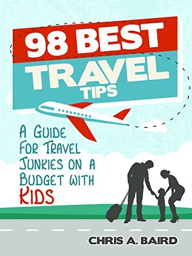 98-Best-Travel-Tips-A-Guide-For-Travel-Junkies-on-a-Budget-with-Kids