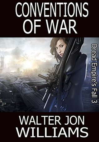 Conventions of War (Dread Empire's Fall #3)