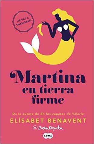 Martina en tierra firme by Elísabet Benavent