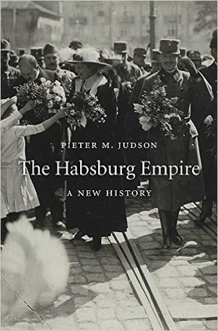 The Habsburg Empire: A New History